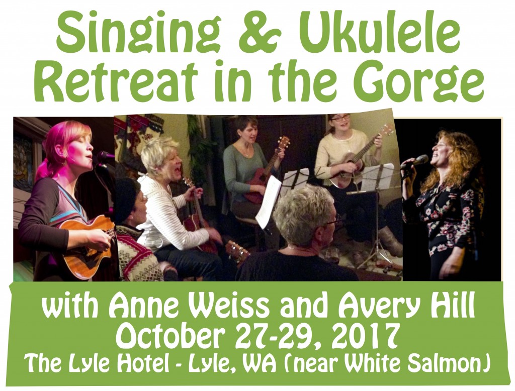 Singing and Ukulele Retreat with Avery Hill and Anne Weiss in Lyle WA